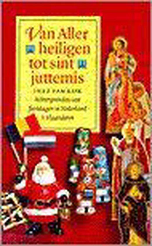 VAN ALLERHEILIGEN TOT SINT-JUTTEMIS - Van Eijk   Fthsonline.com