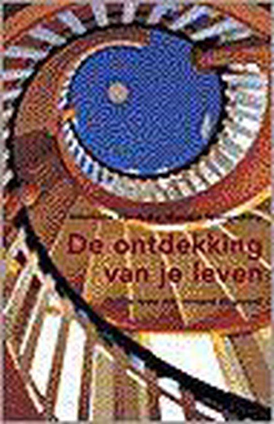 Boek cover Ontdekking Van Je Leven van Annemarie Sips (Onbekend)