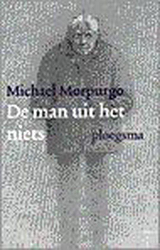 De man uit het niets - Michael Morpurgo  