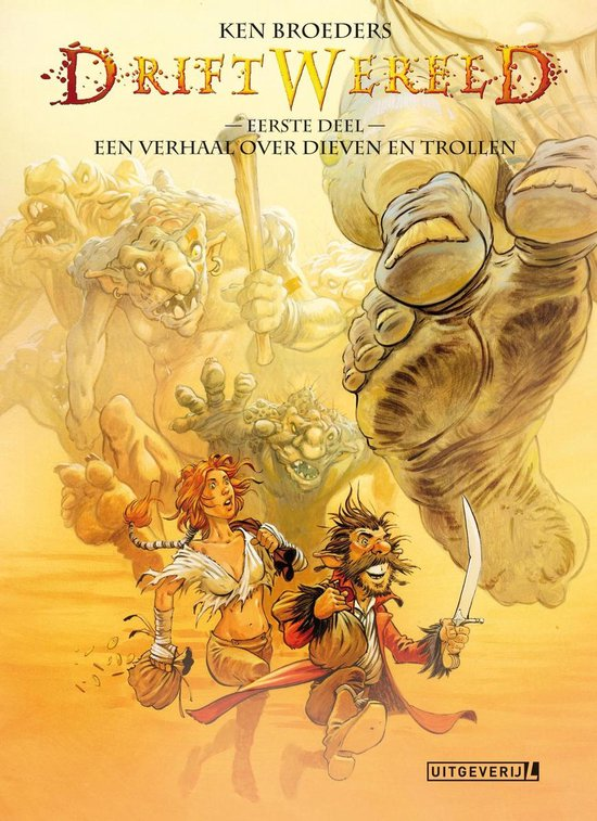 Driftwereld 1 - Een verhaal over dieven en trollen - Ken Broeders |