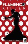 Flamenco killer