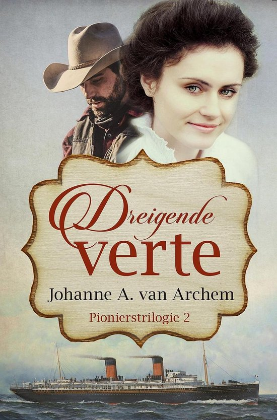Pioniers 2 - Dreigende verte - Johanne A. van Archem pdf epub