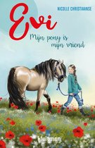 Evi. Mijn pony is mijn vriend