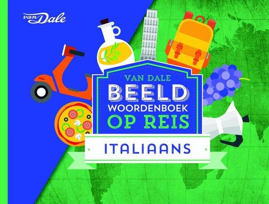 Boek cover Van Dale Beeldwoordenboek op reis - Italiaans van Hans de Groot (Paperback)