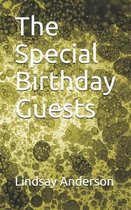The Special Birthday Guests