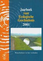 JAARBOEK VOOR ECOLOGISCHE GESCHIEDENIS 2001