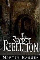 The Secret Rebellion
