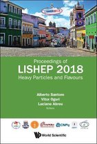 Heavy Particles And Flavours - Proceedings Of Lishep 2018