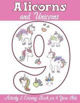Alicorns and Unicorns Activity & Coloring Book for 9 Year Olds