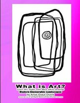 What is Art? Learn Art Styles with Black White Drawings Modern Biomorphic Landscapes by Artist Grace Divine