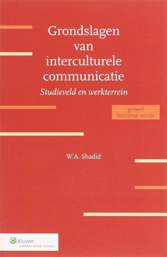 Grondslagen van interculturele communicatie - W.A. Shadid |