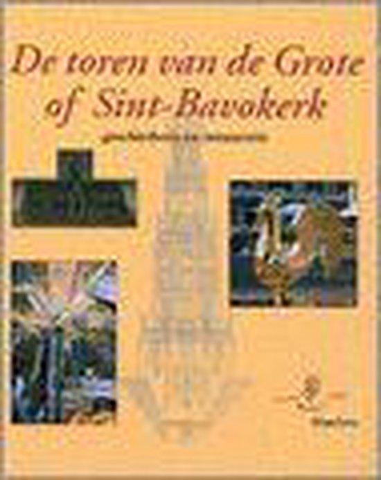 Toren van de Grote of Sint-Bavokerk - Temminck J.   Fthsonline.com