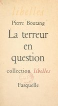 La terreur en question