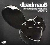 Deadmau5 - Meowingtons Hax 2K11: Live From Toronto
