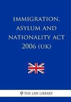 Immigration, Asylum and Nationality Act 2006 (UK)