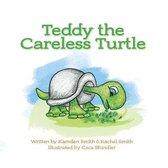 Teddy the Careless Turtle