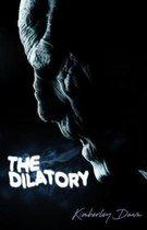 The Dilatory