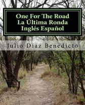 One For The Road La ltima Ronda