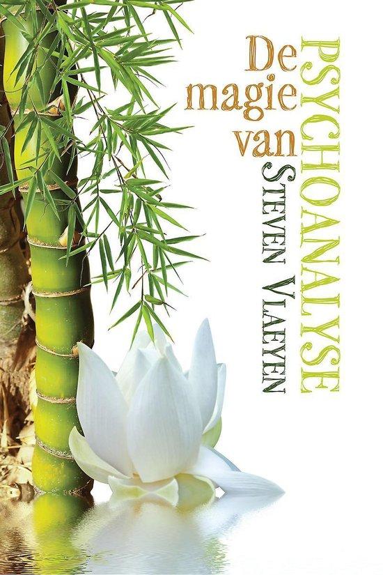 De magie van psychoanalyse - Steven Vlaeyen   Fthsonline.com