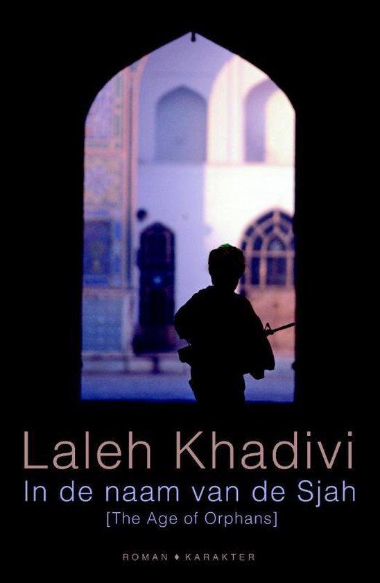 In de naam van de Sjah - Laleh Khadivi |