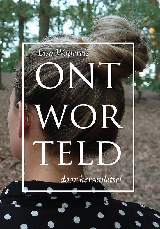 Ontworteld door hersenletsel - Lisa Wopereis |