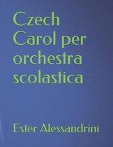 Czech Carol per orchestra scolastica