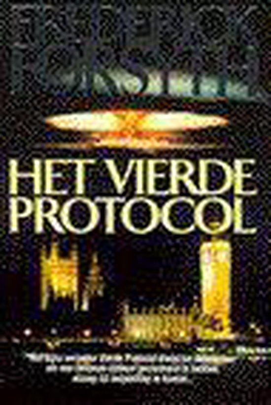 Vierde protocol - Frederick Forsyth |