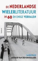 De Nederlandse wielerliteratuur in 60 en enige verhalen