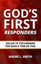 God's First Responders