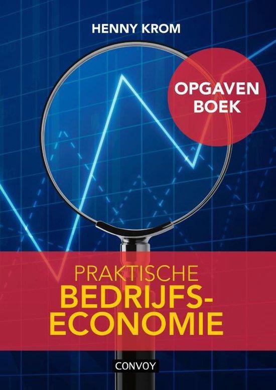 Praktische Bedrijfseconomie - Henny Krom |