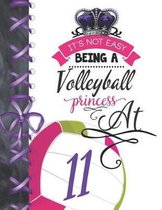 It's Not Easy Being A Volleyball Princess At 11