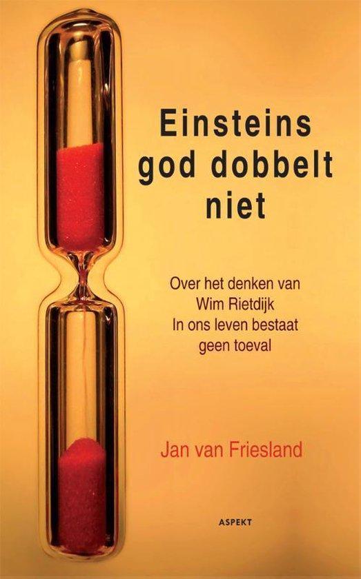 Einsteins God dobbelt niet - Jan van Friesland | Fthsonline.com