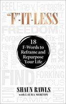 ''F''-It-Less