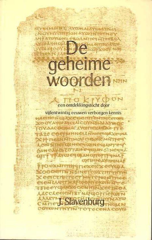 De geheime woorden - Jacob Slavenburg  