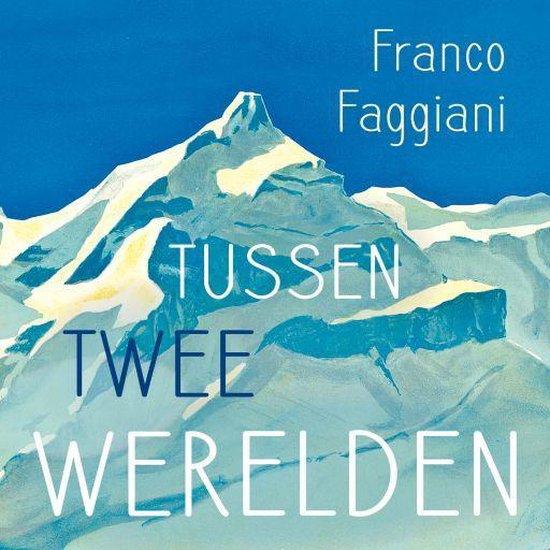 Boek cover Tussen twee werelden van Franco Faggiani (Onbekend)