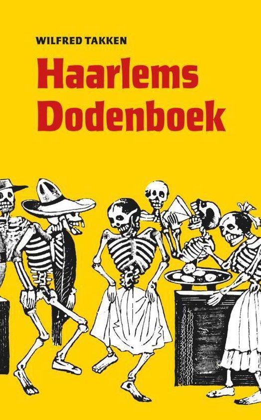 Haarlems Dodenboek - Wilfred Takken  