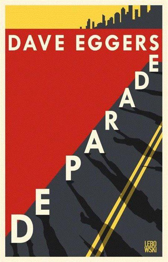 De parade - Dave Eggers | Fthsonline.com