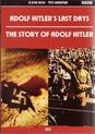 Adolf Hitler's Last Days / The Story of Adolf Hitler