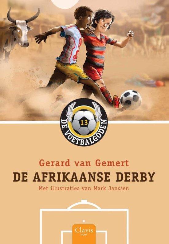 De voetbalgoden 13 - De Afrikaanse derby - Gerard van Gemert | Readingchampions.org.uk