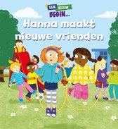 Een nieuw begin...  -   Hanna maakt nieuwe vrienden