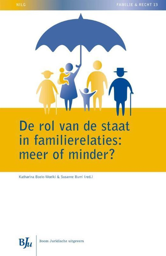 NILG - Familie en recht 13 - De rol van de staat in familierelaties: meer of minder?