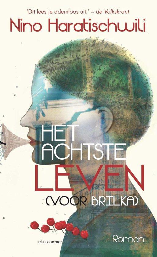 Boek cover Het achtste leven (voor Brilka) van Nino Haratischwili (Paperback)