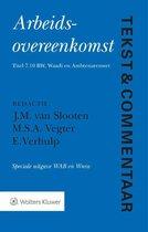 Tekst & Commentaar  -   Arbeidsovereenkomst Speciale uitgave WAB en Wnra