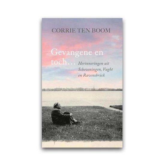 Gevangene en toch ... - Corrie ten Boom | Readingchampions.org.uk