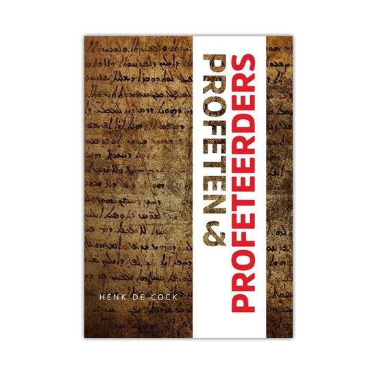 Profeten en Profeteerders - Henk de Cock   Readingchampions.org.uk