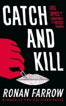 Boek cover Catch and Kill van Ronan Farrow (Onbekend)