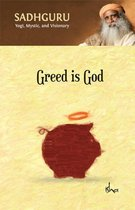 Greed Is God