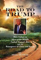 The Road to Trump