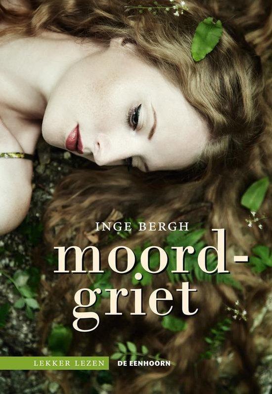 Lekker lezen - Moordgriet - Inge Bergh |