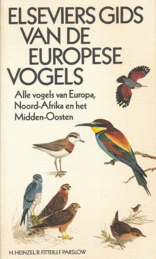 Elseviers gids van de Europese vogels - H. Heinzel | Readingchampions.org.uk